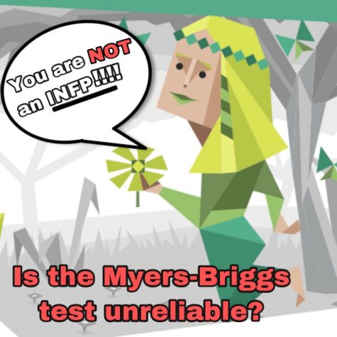 The Myers-Briggs Personality Test Is Unreliable.